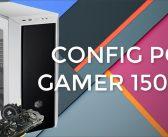Configuration PC Gamer complète à 1500 €